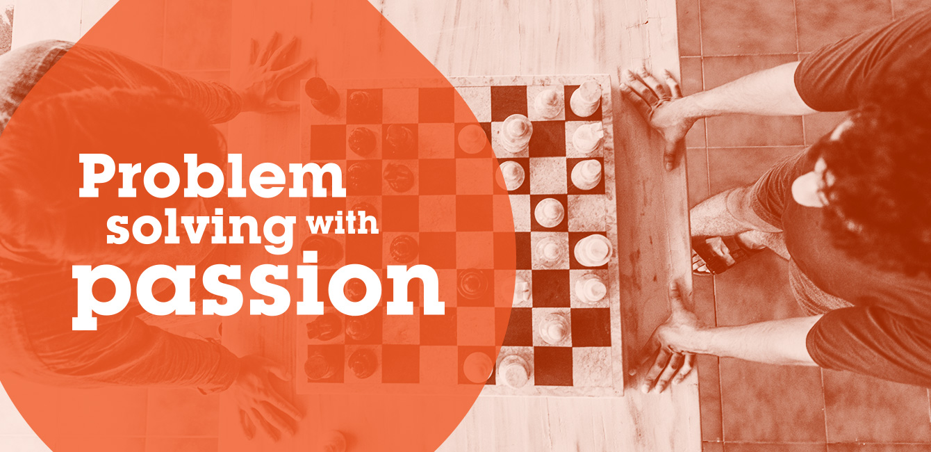 Problem solving with passion